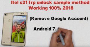 Itel S21 frp unlock new method working 100% 2018 (google account remove)