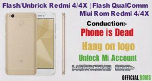 Flash/Unbrick Redmi 4/4x |Flash QualComm Miui Rom Redmi 4/4x