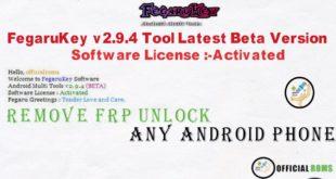 Fegarukey v.2.4.9 latest version full activited unlock Any android frp lock