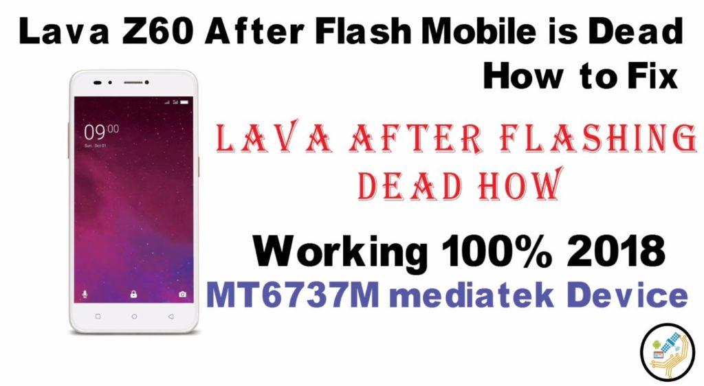 Lava Z60 flash file Stock Firmware after Flash Dead Fix