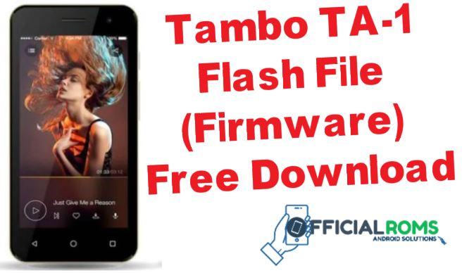 Tambo TA-1 Flash File Firmware Tested File (Stock ROM)