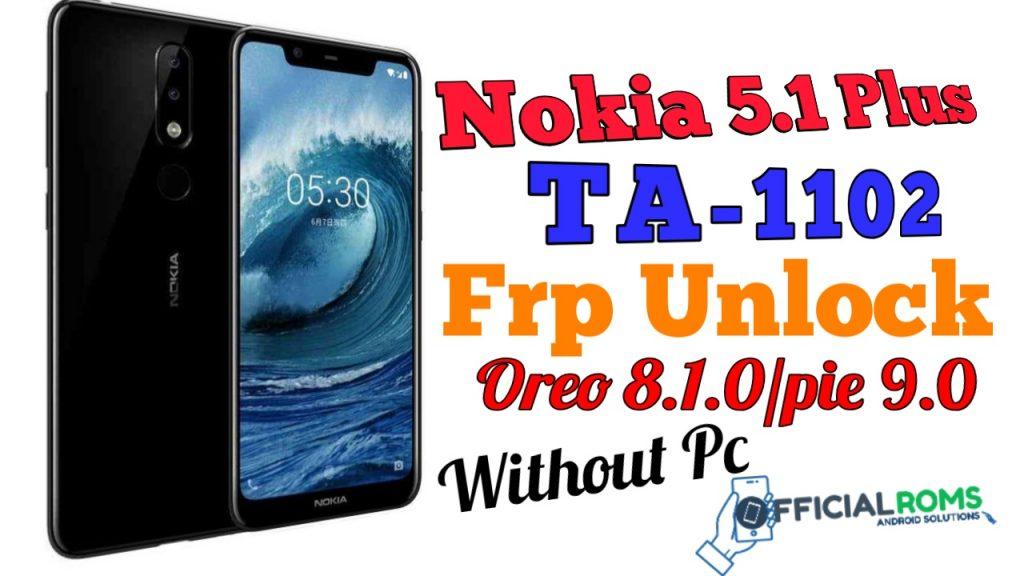 Nokia 5.1 plus TA-1102 frp unlock Without Pc (New Method) 2020