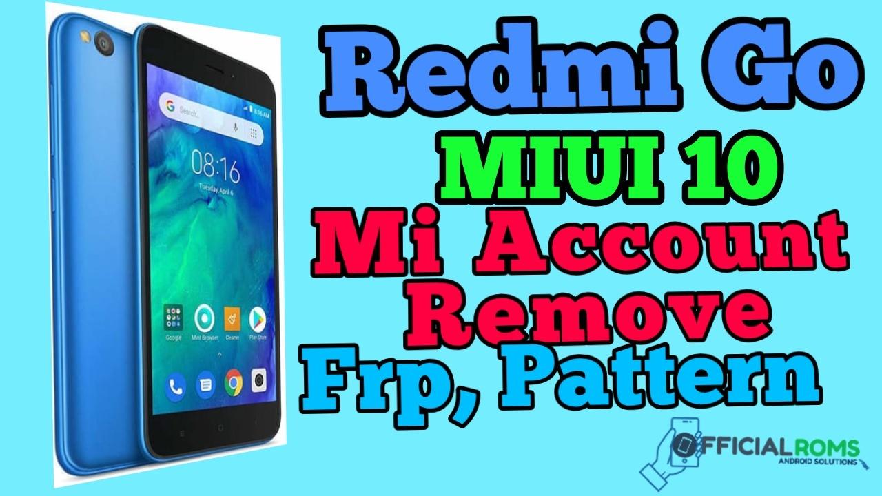 Redmi Note 5 MiUI 9 0 Naugat 7 0 Mi Account Remove 2018