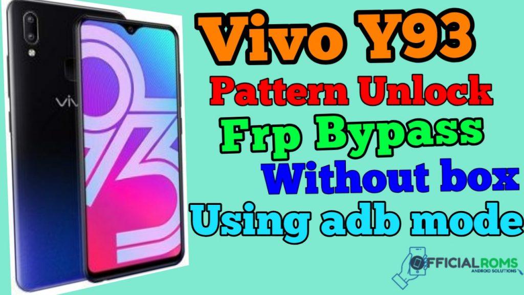 Vivo Y93 Pattern Lock & Frp Lock Remove Without Box