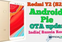 Redmi S2 Y2 Android Pie OTA Update In India (Russia Rom)