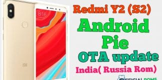 Redmi S2 Y2 Android Pie OTA Update In India (Russia Rom)