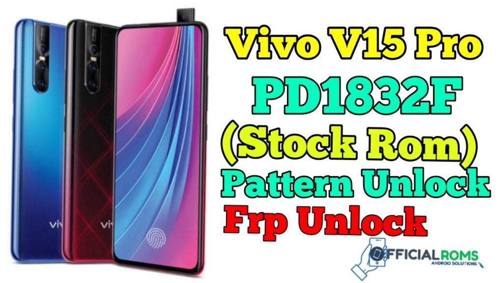 Vivo V15 Pro PD1832F Flash File (Stock Rom)