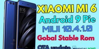 Download and install MIUI 10.4.1.0 Global Stable Android 9 Pie firmware for Xiaomi Mi 6