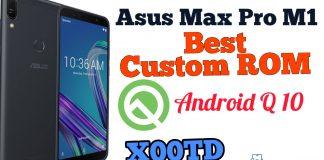 Asus Max Pro M1 Best Custom ROM Andriod Q10