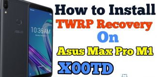 How to Install Twrp Recovery on Asus Max Pro M1