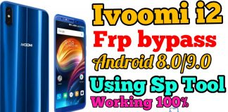 ivoomi i2 FRP bypass Android Oreo 8.1/9.0 Using Sp Tool