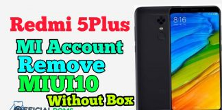 Redmi 5Plus mi account remove MIUI 10 Without Any Box