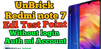 Unbrick Redmi Note 7 EDL Test-Point Mode Without Authorized Account Flash File