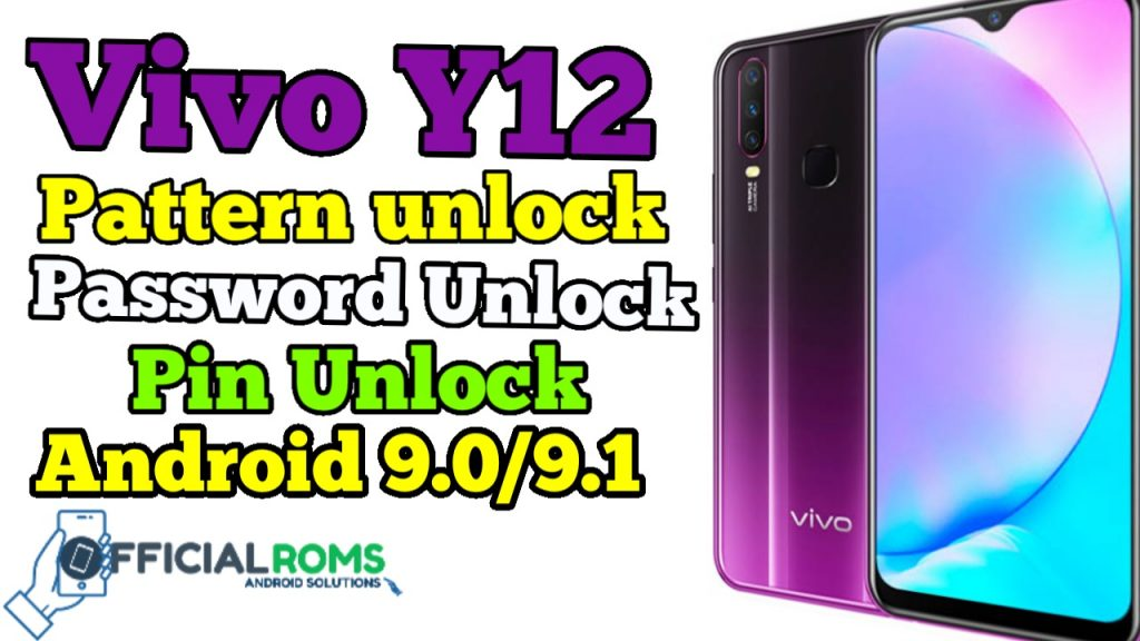 Vivo Y12 Pattern Unlock Password Unlock Without any Box Android 9.0
