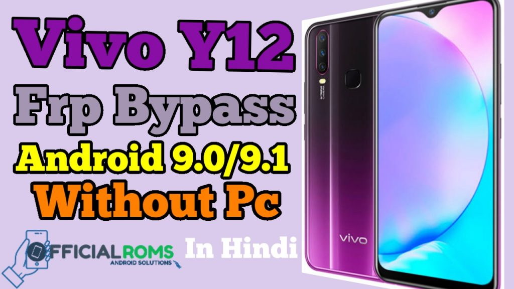 Vivo Y12 Frp bypass | Frp Lock Vivo Android 9.1/9.0 Without Pc