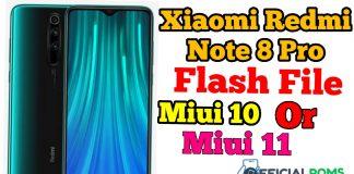 Xiaomi Redmi Note 8 Pro Flash File |Android 10 Update
