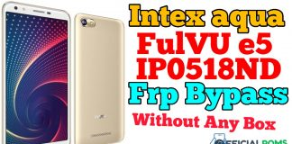 Intex aqua FulVU e5 IP0518ND frp unlock Without any Box