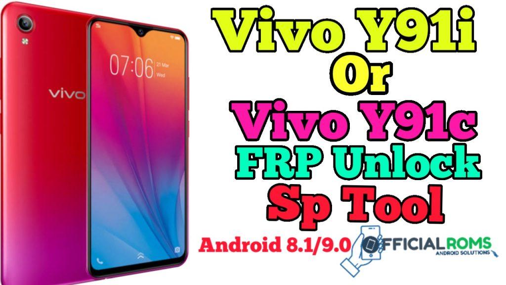 Vivo Y91i or Y91c  Frp Unlock Android 8.1/9.0 Using Sp Tool