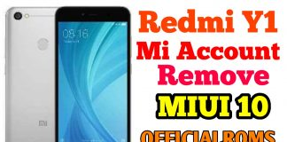 Xiaomi Redmi Y1 Mi Account remove MIUI 11 ReLock Problem Fixed