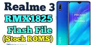 Realme 3 RMX1825 Flash File (Stock ROMS) Tested File