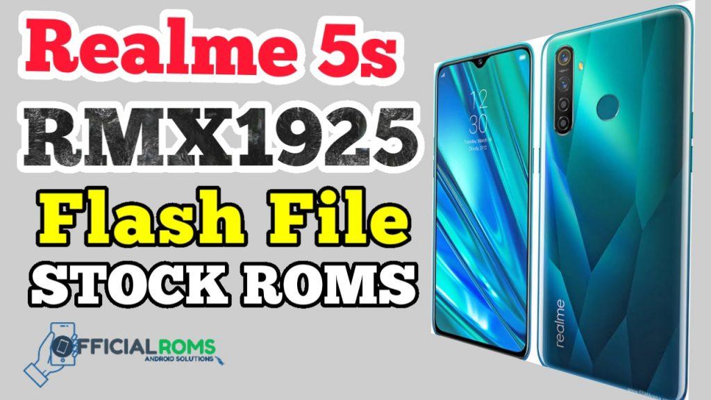 Realme 5s RMX1925 Flash File (Stock Rom) Latest Version
