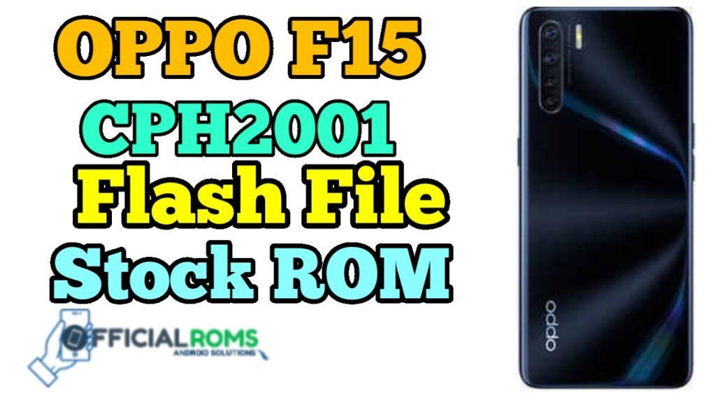 OPPO F15 CPH2001 Flash File (Stock ROM)