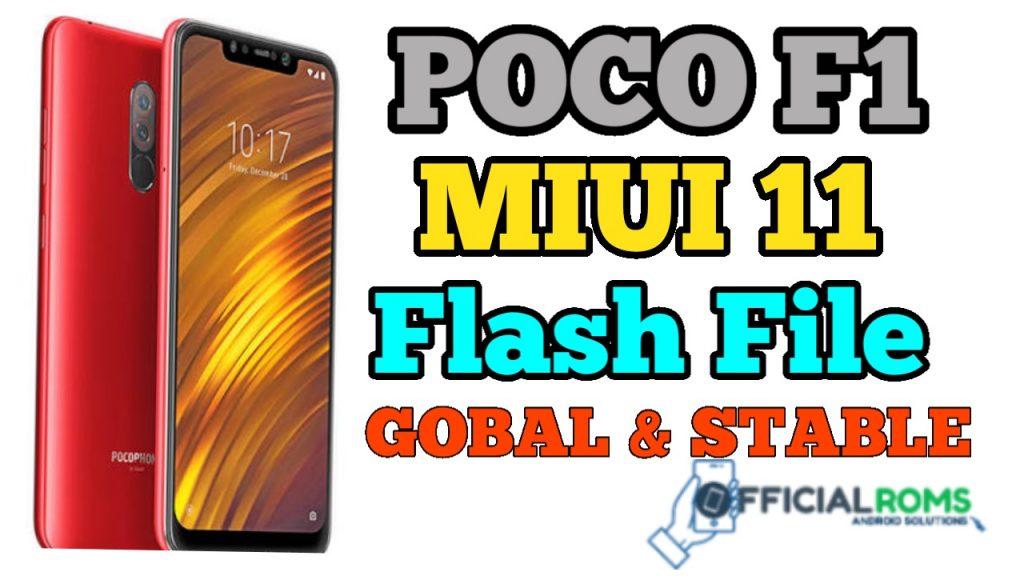 Poco F1 MIUI11 Flash File Latest Version (Stock Rom)