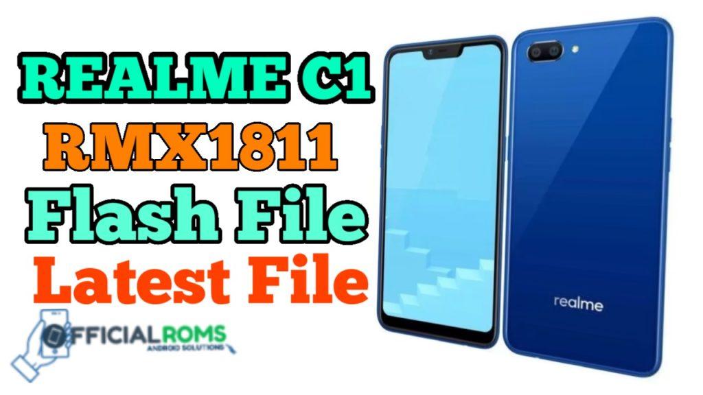 Realme C1 RMX1811 Flash File (Stock Rom) Latest File