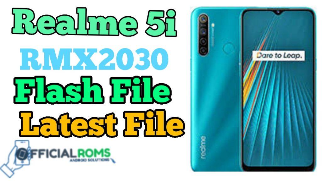 Realme 5i RMX2030 Flash File (Stock Rom) Latest File