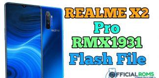Realme X2 Pro RMX1931 Flash File (Firmware) Latest File