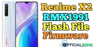 Realme X2 RMX1991 Flash File (Stock Rom) Latest File