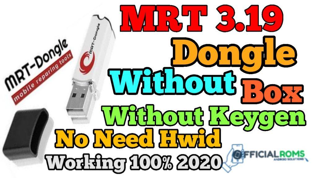 MRT Dongle V3.19 Without Dongle & Keygen Working 100% 2020