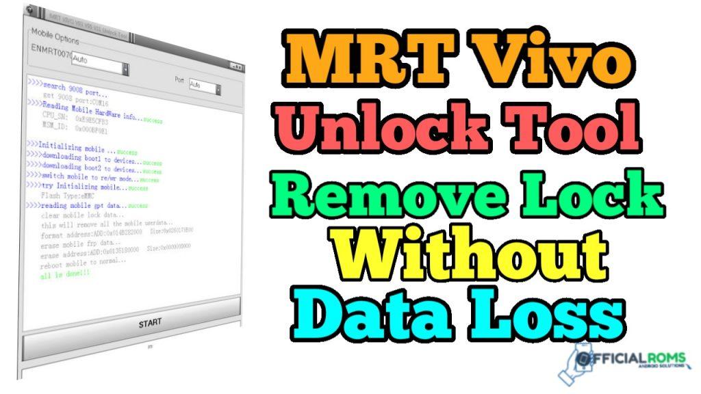 Download MRT Vivo Unlock Tool Without Data Loss