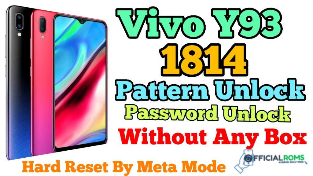 Vivo Y93 1814 Pattern & Password Unlock