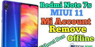 Redmi Note 7s Mi Account Remove Offline MIUI11 Without Box 2020