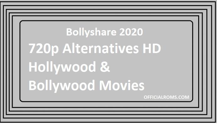 Bollyshare 2020 720p Alternatives