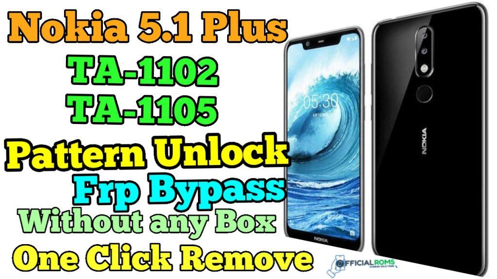 Nokia 5.1 Plus Pattern Unlock Frp Bypass TA-1102, TA-1105