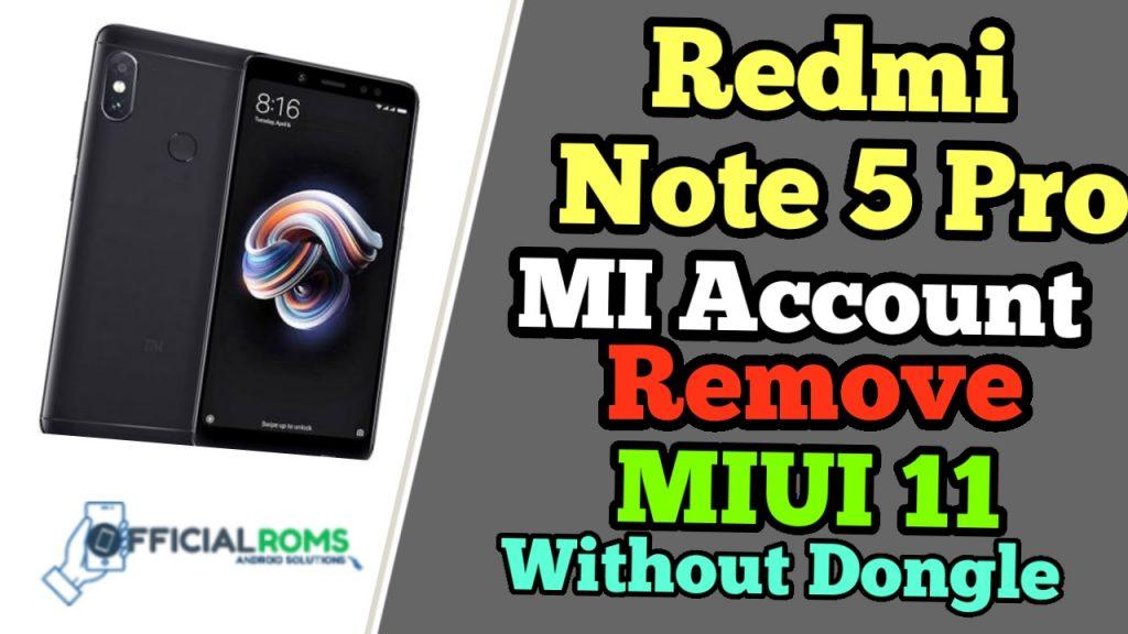 Redmi Note 5 Pro Mi Account Remove Offline MIUI11