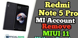 Redmi note 5 pro mi account remove
