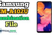 SM-A102U Combination File