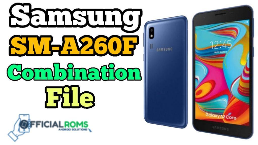 Samsung SM-A260F Combination File FRP Remove
