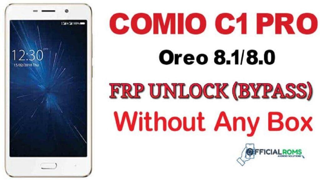 Comio C1 Pro frp Unlock