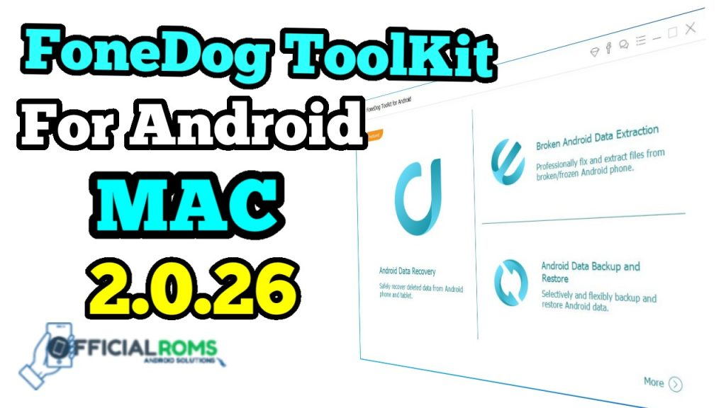 FoneDog Toolkit for Android 2.0.26 Free trial Samsung