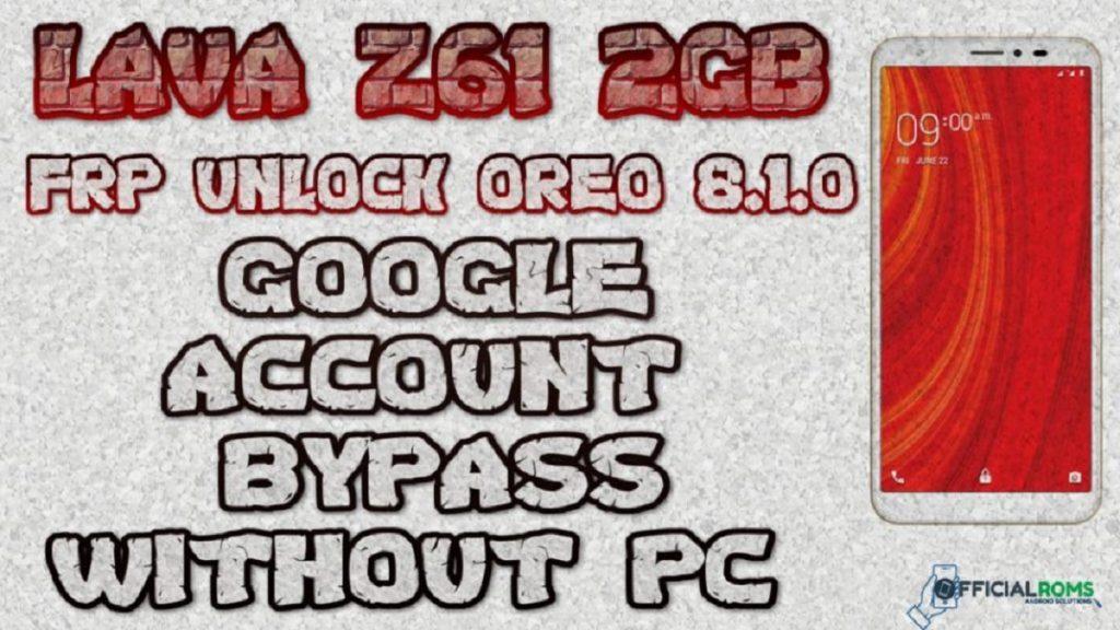 Lava Z61 frp unlock