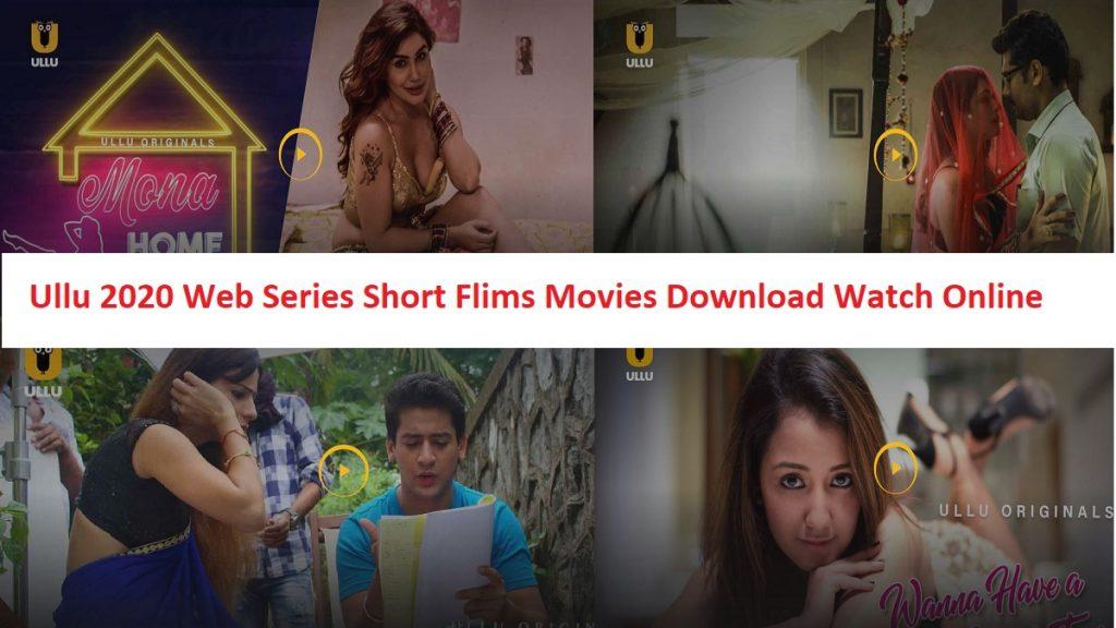 Ullu 2021 Web Series Short Flims Movies Download Watch Online