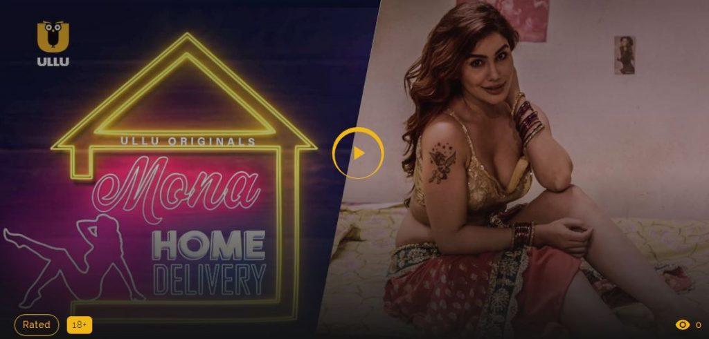 Mona Home Delivery Ullu web series App