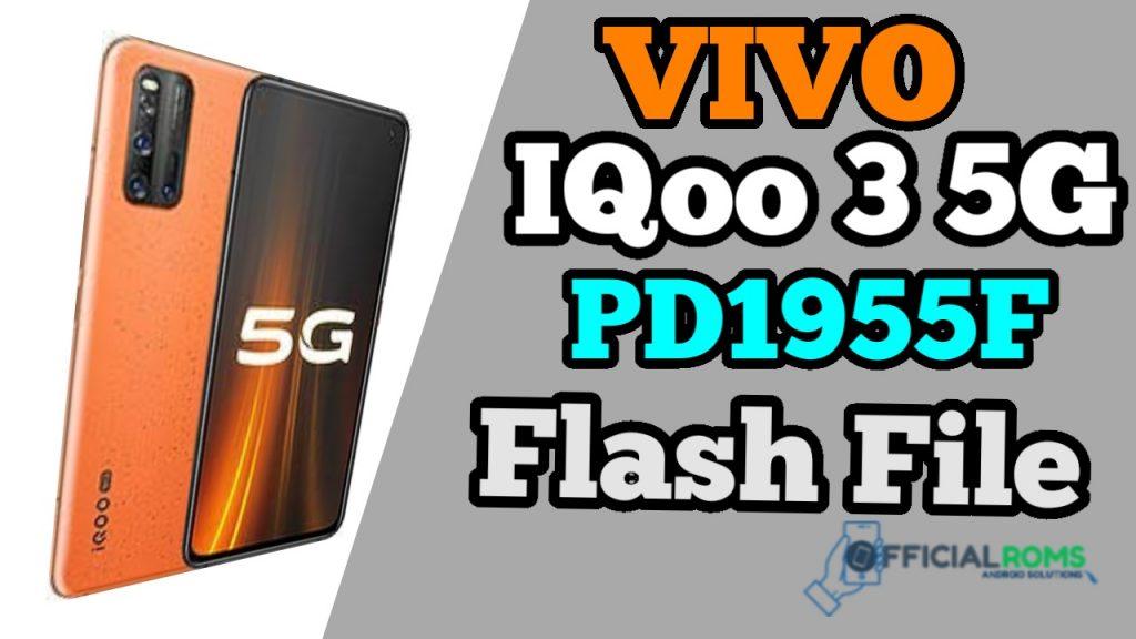 Vivo iQoo 3 5G PD1955F Flash File (Firmware File)
