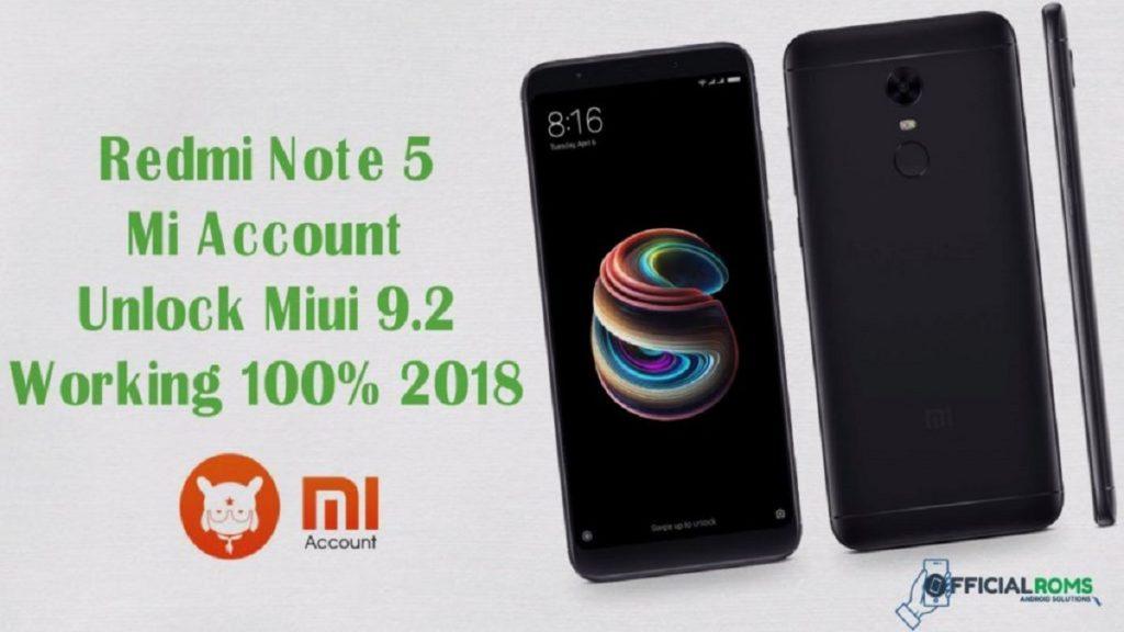 Redmi Note 5 MiUI 9.2 Naugat 7.0 Mi Account Remove Working 100% 2018