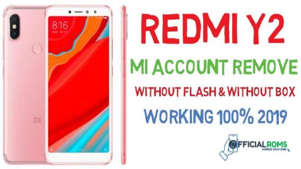 Xiaomi Redmi Y2 Remove Mi Account