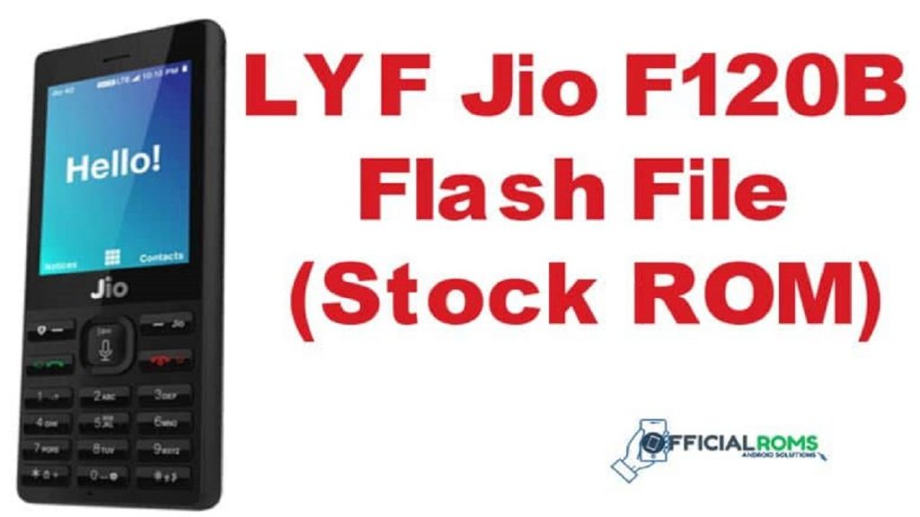 LYF Jio F120B Flash File (Stock ROM) Hang on logo